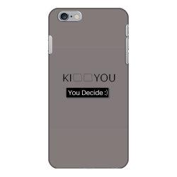 You Decide iPhone 6 Plus/6s Plus Case | Artistshot