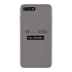 You Decide iPhone 7 Plus Case | Artistshot