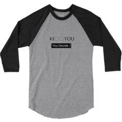 You Decide 3/4 Sleeve Shirt | Artistshot