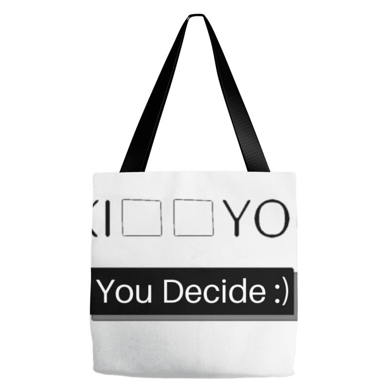 You Decide Tote Bags | Artistshot