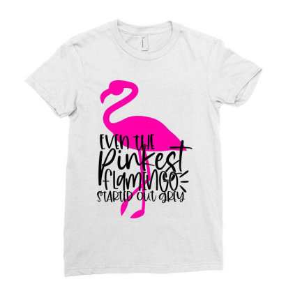 Even The Pinkest Flaming Started Out Grey Ladies Fitted T-shirt Designed By Purpleblobart