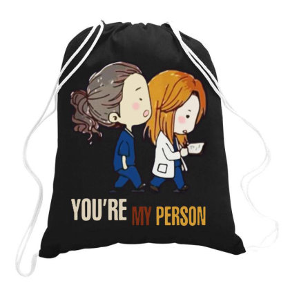 Grey's Anatomy You're My Person Drawstring Bags Designed By Pinkanzee