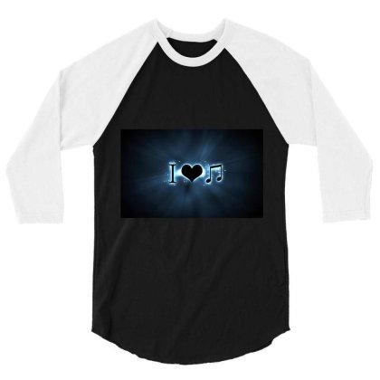 I Love Music 3/4 Sleeve Shirt Designed By Saransh