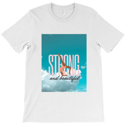Strong And Beautiful T-shirt Designed By Sandy's Wall