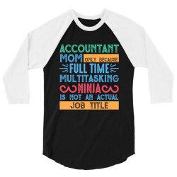 full time multitasking ninja 3/4 Sleeve Shirt   Artistshot