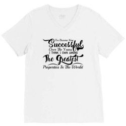 i'he become very succesfful over the years V-Neck Tee | Artistshot