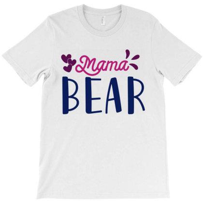 Mama Bear T-shirt Designed By Mom Tees