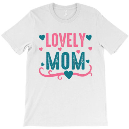 Lovely Mama T-shirt Designed By Mom Tees