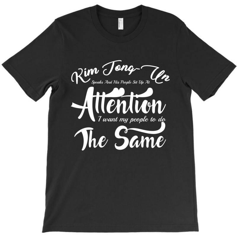 Kim Jong Un Speak T-shirt   Artistshot
