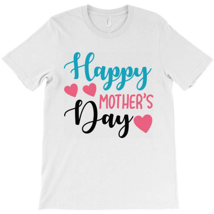 Happy Mother's Day T-shirt Designed By Mom Tees