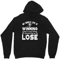 my whole life is winning Unisex Hoodie | Artistshot