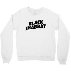 black shabbat in black text Crewneck Sweatshirt   Artistshot