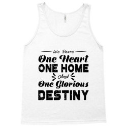 one heart one home and onje glorious destiny Tank Top | Artistshot