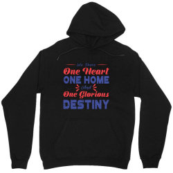 one heart one home and onje glorious destiny Unisex Hoodie | Artistshot