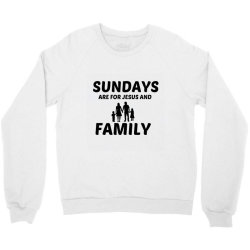 family and jesus sunday Crewneck Sweatshirt | Artistshot