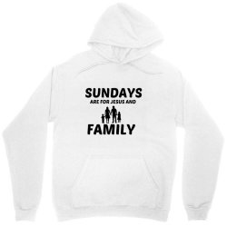 family and jesus sunday Unisex Hoodie | Artistshot