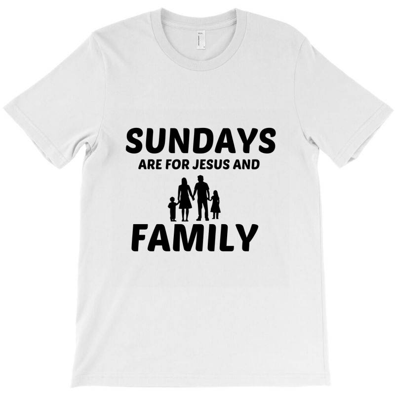 Family And Jesus Sunday T-shirt | Artistshot