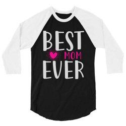 bestmomever 3/4 Sleeve Shirt   Artistshot