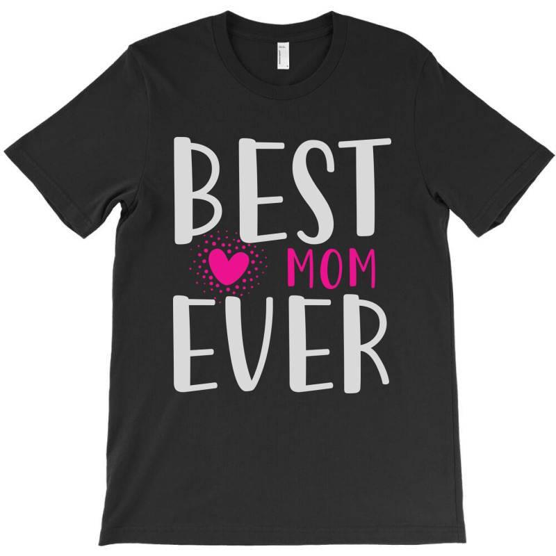 Bestmomever T-shirt   Artistshot