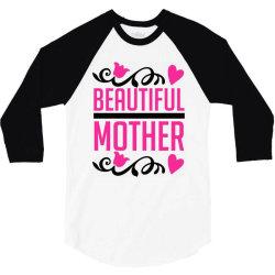 beautiful mother 3/4 Sleeve Shirt   Artistshot
