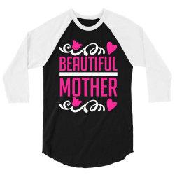 beautiful mother 3/4 Sleeve Shirt | Artistshot