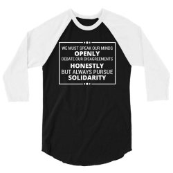 speak openly debate honestly pursue solidarity 3/4 Sleeve Shirt | Artistshot