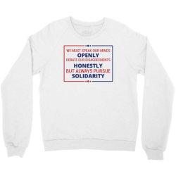 speak openly debate honestly pursue solidarity Crewneck Sweatshirt | Artistshot