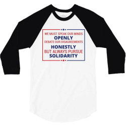 speak openly debate honestly pursue solidarity 3/4 Sleeve Shirt | Artistshot