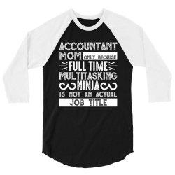 multitasking ninja is not an actual job title 3/4 Sleeve Shirt   Artistshot
