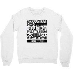 multitasking ninja is not an actual job title Crewneck Sweatshirt | Artistshot