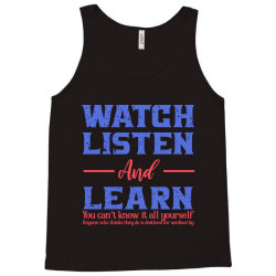 watch listen and learn Tank Top | Artistshot