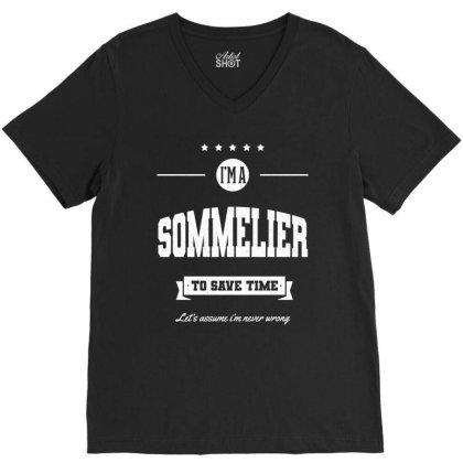 I Am Sommelier - Sommelier Job Gift Funny V-neck Tee Designed By Diogo Calheiros