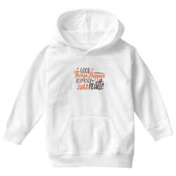 good things happen to those who hustte Youth Hoodie | Artistshot