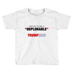 proud to be a deplorable Toddler T-shirt | Artistshot