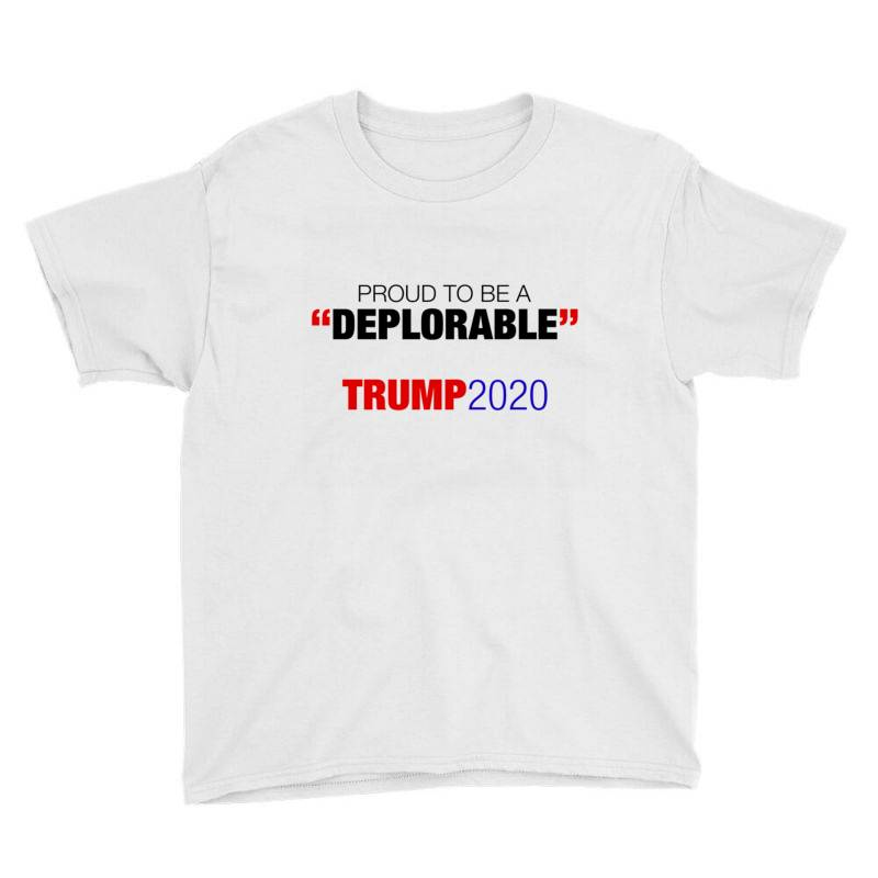 Proud To Be A Deplorable Youth Tee | Artistshot