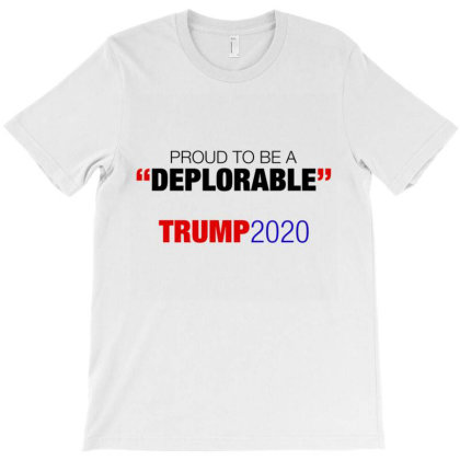 Proud To Be A Deplorable T-shirt Designed By Kakashop