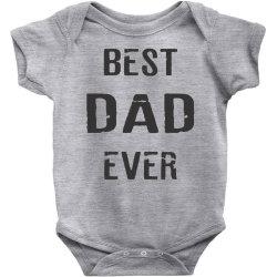 BEST DAD EVER Baby Bodysuit | Artistshot