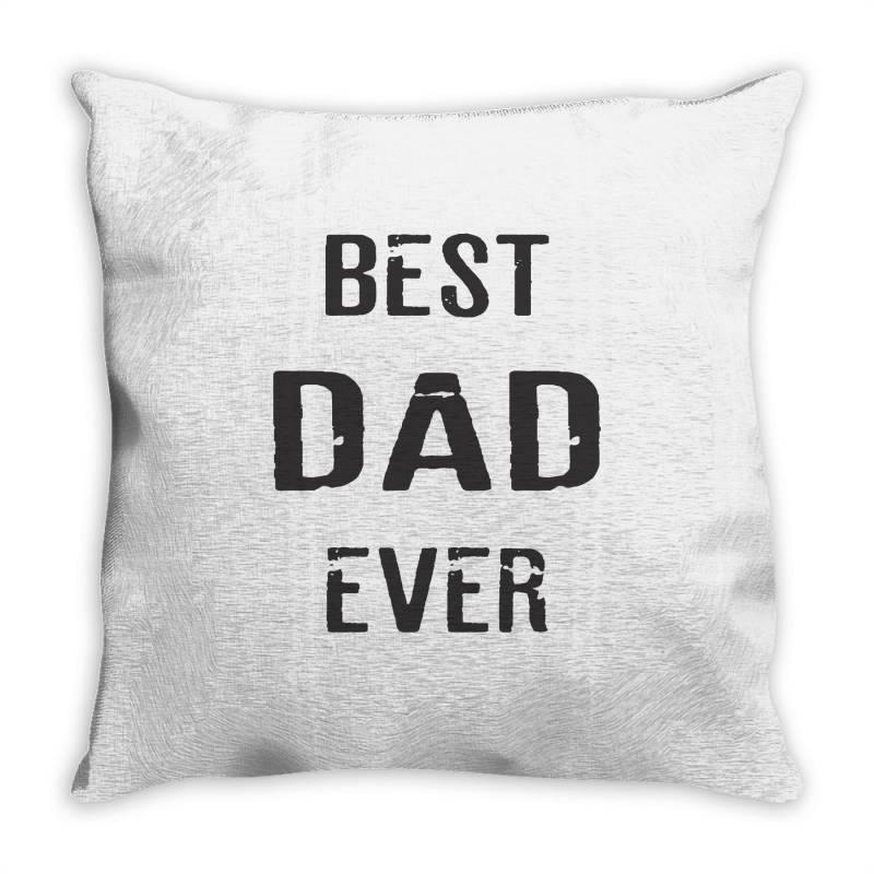 Best Dad Ever Throw Pillow   Artistshot