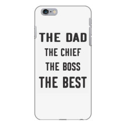 THE DAD THE CHIEF THE BOSS THE BEST iPhone 6 Plus/6s Plus Case | Artistshot