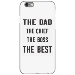 THE DAD THE CHIEF THE BOSS THE BEST iPhone 6/6s Case | Artistshot
