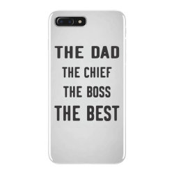 THE DAD THE CHIEF THE BOSS THE BEST iPhone 7 Plus Case | Artistshot