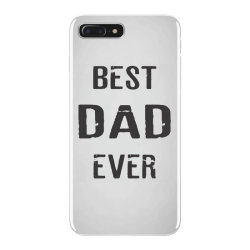 BEST DAD EVER iPhone 7 Plus Case   Artistshot