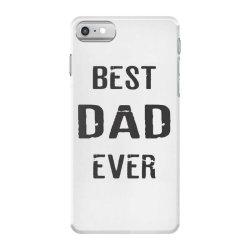 BEST DAD EVER iPhone 7 Case   Artistshot