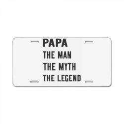 PAPA THE MAN THE MYTH THE LEGEND License Plate | Artistshot