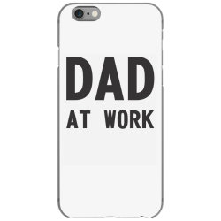 DAD at Work iPhone 6/6s Case | Artistshot