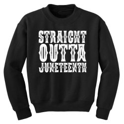 strht outta juneteenth Youth Sweatshirt | Artistshot