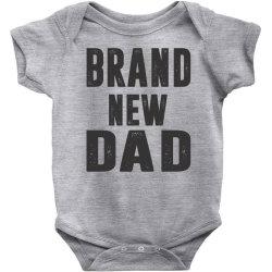 Brand New Dad Baby Bodysuit   Artistshot