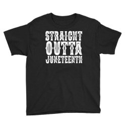 strht outta juneteenth Youth Tee | Artistshot