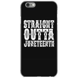 strht outta juneteenth iPhone 6/6s Case | Artistshot