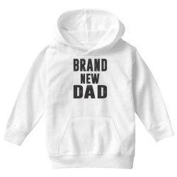 Brand New Dad Youth Hoodie   Artistshot